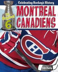 Montreal Canadiens by Eric Zweig