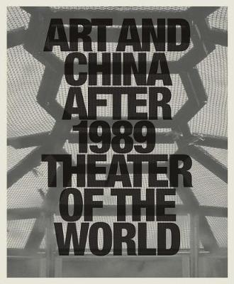 Art and China after 1989 by Alexandra Munroe image