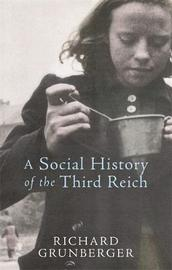 A Social History of The Third Reich by Richard Grunberger image