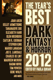 The Year's Best Dark Fantasy & Horror 2012 Edition by Tim Powers