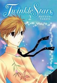 Twinkle Stars, Vol. 2 by Natsuki Takaya