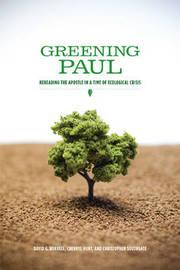 Greening Paul by David G Horrell