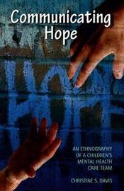 Communicating Hope by Christine Davis
