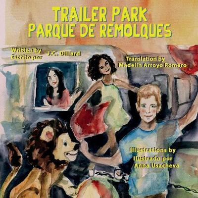 Trailer Park by Jc Dillard