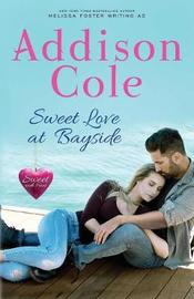 Sweet Love at Bayside by Addison Cole image