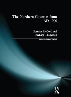 The Northern Counties from AD 1000 by Norman McCord