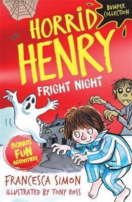 Horrid Henry: Fright Night by Francesca Simon