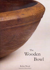 The Wooden Bowl by Robin Wood