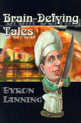 Brain-Defying Tales by Byron Lanning image