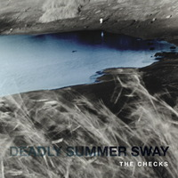 Deadly Summer Sway by The Checks image