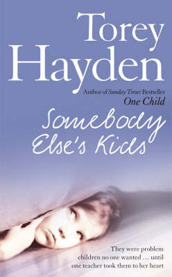 Somebody Else's Kids by Torey Hayden image