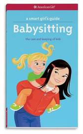 A Smart Girl's Guide: Babysitting by Harriet Brown