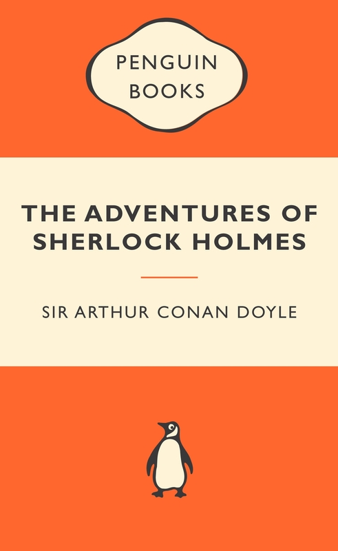 The Adventures of Sherlock Holmes (Popular Penguins)