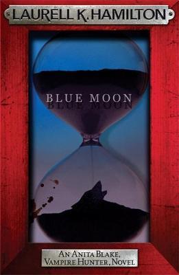 Blue Moon (Anita Blake #8) (red frame) by Laurell K. Hamilton