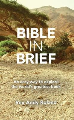 Bible in Brief by Rev Andy Roland image