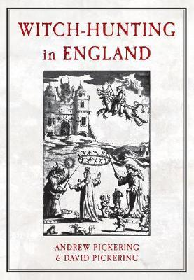 Witch-hunting in England by Andrew Pickering image