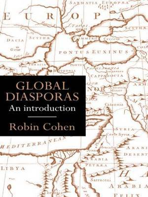 Global Diasporas by Robin Cohen