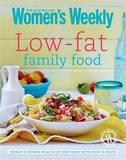 Low-fat Family Food by Australian Women's Weekly