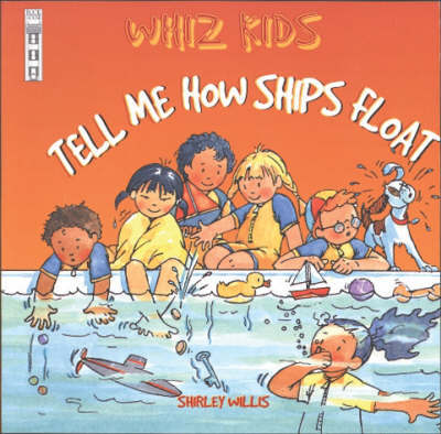 Tell Me How Ships Float by Shirley Willis