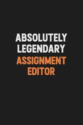 Absolutely Legendary Assignment Editor by Camila Cooper image