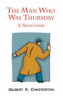 The Man Who Was Thursday - A Nightmare by G.K.Chesterton image
