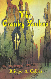 The Cranky Yankee by Bridget A. Collier image