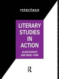 Literary Studies in Action by Alan Durant image