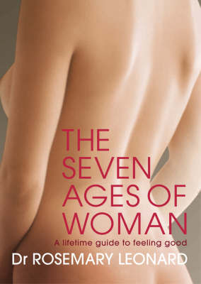 The Seven Ages of Woman by Dr Rosemary Leonard image