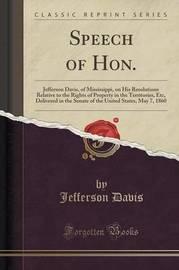 Speech of Hon. by Jefferson Davis