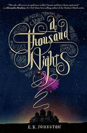 A Thousand Nights by Emily Kate Johnston