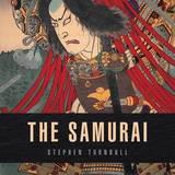 The Samurai by Stephen Turnbull