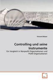 Controlling Und Seine Instrumente by Vincent Brauer