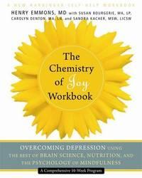 The Chemistry of Joy Workbook by Henry Emmons image
