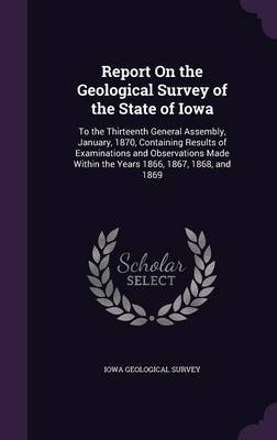 Report on the Geological Survey of the State of Iowa image