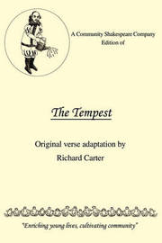 A Community Shakespeare Company Edition of the Tempest by Carter Richard Carter