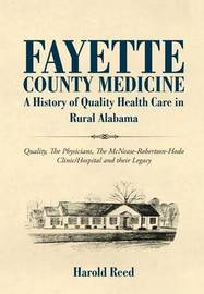 Fayette County Medicine by Harold Reed