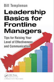 Leadership Basics for Frontline Managers by Bill Templeman