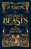Fantastic Beasts and Where to Find Them Screenplay by J.K. Rowling
