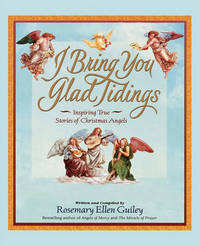 I Bring You Glad Tidings by Rosemary Ellen Guiley