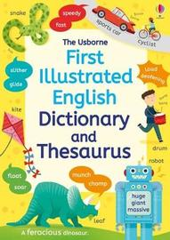 First Illustrated Dictionary and Thesaurus by Jane Bingham