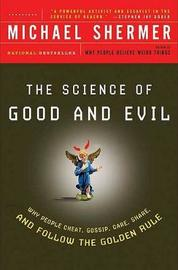 Science of Good and Evil by Michael Shermer