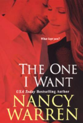 The One I Want by Nancy Warren image