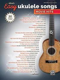 Alfred's Easy Ukulele Songs -- Movie Hits