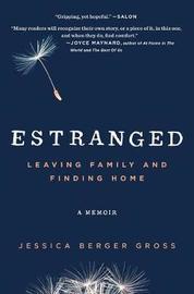 Estranged by Jessica Berger Gross