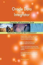 Oracle Data Integrator Complete Self-Assessment Guide by Gerardus Blokdyk image