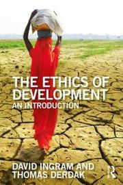 The Ethics of Development by David Ingram image