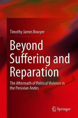 Beyond Suffering and Reparation by Timothy James Bowyer image