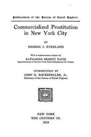 Commercialized Prostitution in New York City by George J. Kneeland