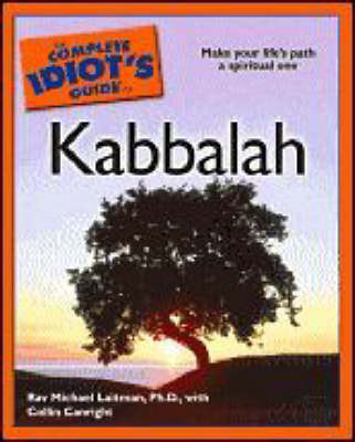 The Complete Idiot's Guide to Kabbalah by Rav Michael Laitman image