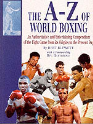 The A-Z of World Boxing by Bert Blewett image